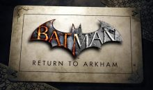 Batman Arkham Collection : la surprise retombe comme un soufflé