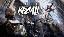 Test et Vidéo Test : Robo Recall, un FPS en réalité virtuelle impressionnant