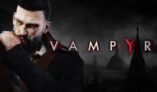 Vampyr raconte son histoire en vidéo