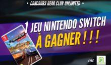 Concours : Gear Club Unlimited Switch pour l'un d'entre-vous !