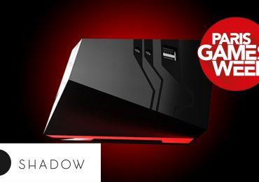 PGW 2017 : Shadow est le PC du futur