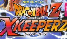 Dragon Ball Z X Keepers : la baston sur navigateur en vidéo