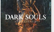 Dark Souls Remastered : mauvaise nouvelle pour la Switch