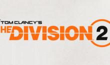 The Division 2 officiellement annoncé