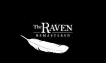 Test de The Raven Remastered sur PS4 : le corbeau laisse quelques plumes