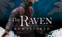 The Raven remastered : le retour d'un classique de l'aventure