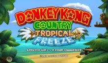 Concours : Remportez Donkey Kong Tropical Freeze sur Switch