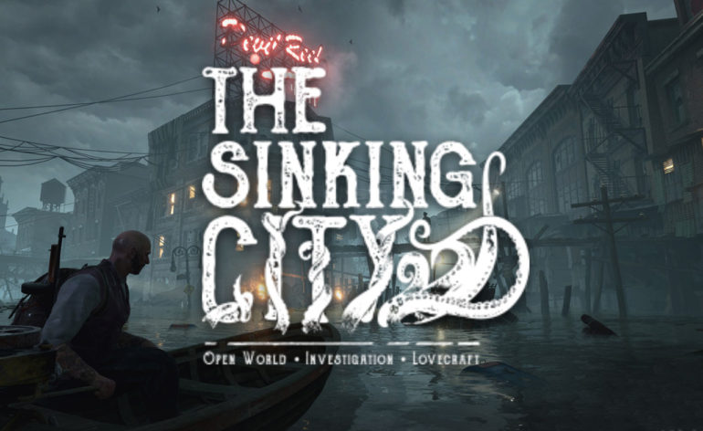 The Sinking City prépare son E3