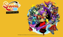 Test de Shantae Half-Genie Hero Ultimate Edition : le plateformer qui séduit sur Switch