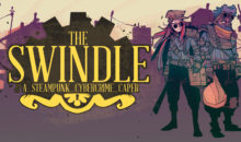Test de The Swindle sur Switch : braquage à l'anglaise