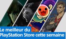 Les nouveautés du PS Store : y'a du monde !