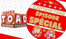 Captain Toad repart à l'aventure pour un épisode spécial