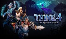 Un trailer pour Trine 4 et une compile en bonus !