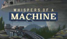 Test de Whispers of a Machine sur PC : l'enquête du futur