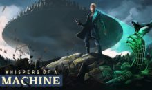 Whispers of a Machine : le point'n'click augmenté (test en cours)
