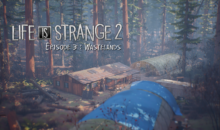 Test de Life is Strange 2 Episode 3 : Wastelands – passage à l'âge adulte