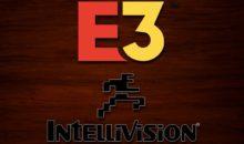 E3 : la console Intellivision Amico à Los Angeles – nouvelles infos