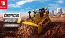 Construction Simulator 2 : politique de grands travaux, aussi sur Switch !