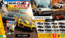 Gear Club Unlimited 2 Porsche Edition, ultime média avant la sortie