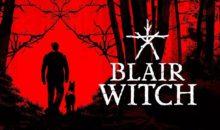 Blair Witch : sortie le mois prochain, sur PS4 et Xbox One