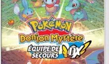 Switch : Pokémon Donjon Mystère en réservation