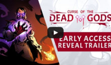 Curse of the Dead Gods : un rogue-like en accès anticipé