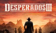 Desperados 3 sortira cet été ! Nouvelel vidéo en ligne