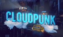 Cloudpunk : passage à l'heure Cyberpunk en avril prochain