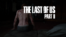The Last of Us Part II : la vengeance a deux visages (test)