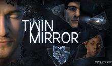 Twin Mirror est disponible à la précommande