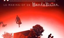 Surprise, Wandavision revient aujourd'hui sur Disney+ !
