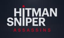 Hitman Sniper Assassins : on efface tout et on recommence !