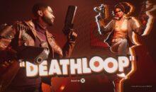 Test. Deathloop, un FPS frais, novateur, qui fait du bien (dans ce monde de remakes !)